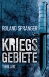 Kriegsgebiete - Roland Spranger