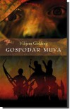 Gospodar muva - William Golding, Nenad Dropulić