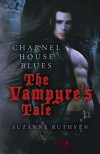 Charnel House Blues: The Vampyre's Tale - Suzanne Ruthven