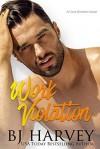 Work Violation - BJ Harvey