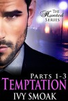 Temptation Parts 1-3 (The Hunted Series Parts 1-3) - Ivy Smoak