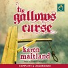 The Gallows Curse - Oakhill Publishing Ltd, Karen Maitland, David Thorpe