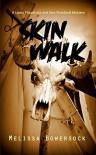 Skin Walk - Melissa Bowersock