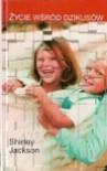 Życie wśród dzikusów - Shirley Jackson