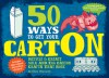 50 Ways to Get Your CartOn: Recycle & Create Milk and Egg Carton Crafts That Rock - Ellen Warwick, Stephan Britt