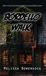 Bordello Walk - Melissa Bowersock