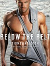 Below the Belt: A Worth the Fight Novel - Sidney Halston
