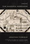 The Waker's Corridor - Jonathan Thirkield