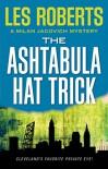 The Ashtabula Hat Trick: A Milan Jacovich Mystery (Milan Jacovich Mysteries) - Les Roberts