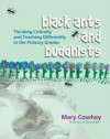 Black Ants and Buddhists - Mary Cowhey