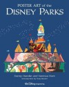 Poster Art of the Disney Parks - Daniel Handke, Vanessa Hunt