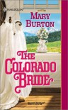Colorado Bride (Harlequin Historical) - Mary Burton
