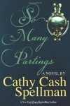 So Many Partings - Cathy Cash Spellman