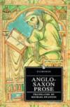 Anglo-Saxon Prose Swanton (Everyman Paperback Classics) -