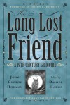 The Long Lost Friend: A 19th Century American Grimoire - Daniel Harms