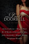 The Devil's Doorbell: An Erotic Anthology - Megan Hart, Anne Calhoun, Jeffe Kennedy, Megan Mulry, Christine d'Abo, Delphine Dryden, Molly O'Keefe
