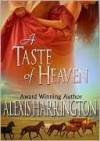 A Taste Of Heaven - Alexis Harrington