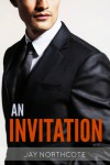 An Invitation - Jay Northcote