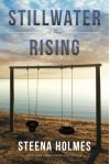Stillwater Rising - Steena Holmes