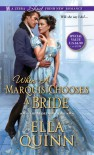 When a Marquis Chooses a Bride - Ella Quinn