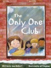 The Only One Club - Jane Naliboff