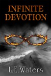 Infinite Devotion - L.E. Waters