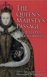 The Queen's Majesty's Passage & Related Documents - Victoria University