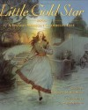 Little Gold Star: A Spanish American Cinderella Tale - Robert D. San Souci