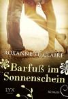 Barfuß im Sonnenschein - Roxanne St. Claire, Sonja Häußler
