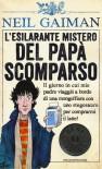 L'esilarante mistero del papà scomparso - Neil Gaiman