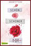 Schön, schöner, tot - Roxanne St. Claire, Frank Böhmert