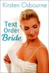 Text Order Bride - Kirsten Osbourne