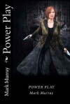 Power Play - Mark Murray, Carlo N. Samson