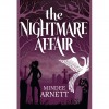 The Nightmare Affair (The Arkwell Academy, #1) - Mindee Arnett