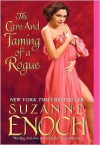 The Care and Taming of a Rogue - Suzanne Enoch