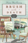 Brush with Death - Karen MacInerney