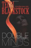 Double Minds: A Novel - Terri Blackstock