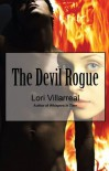 The Devil Rogue - Lori Villarreal