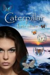 Caterpillar - Kate  Oliver