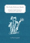 The Emily Dickinson Reader: An English-to-English Translation of Emily Dickinson's Complete Poems - Paul Legault