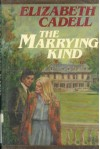 The Marrying Kind - Elizabeth Cadell