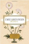 Letters: Emily Dickinson - Emily Dickinson, Emily Fragos