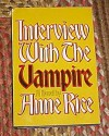 Interview with the Vampire by Anne Rice Hardback 1976 - Anne Rice