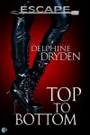 Top to Bottom - Delphine Dryden