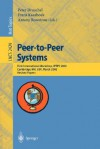 Peer-To-Peer Systems: First International Workshop, Iptps 2002, Cambridge, Ma, USA, March 7-8, 2002, Revised Papers - P. Druschel, P. Druschel