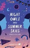 Night Owls and Summer Skies - Rebecca Sullivan