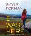 I Was Here - Gayle Forman, Jorjeana Marie