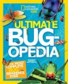 Ultimate Bugopedia: The Most Complete Bug Reference Ever - Darlyne Murawski, Nancy Honovich