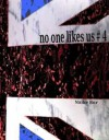 No one likes us # 4 - Naike ror