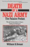 Death of a Nazi Army - William B. Breuer
